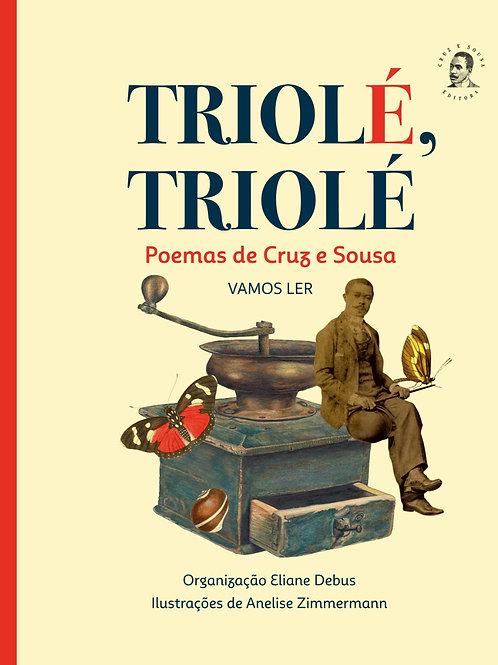 Triolé, Triolé poemas de Cruz e Sousa vamos ler