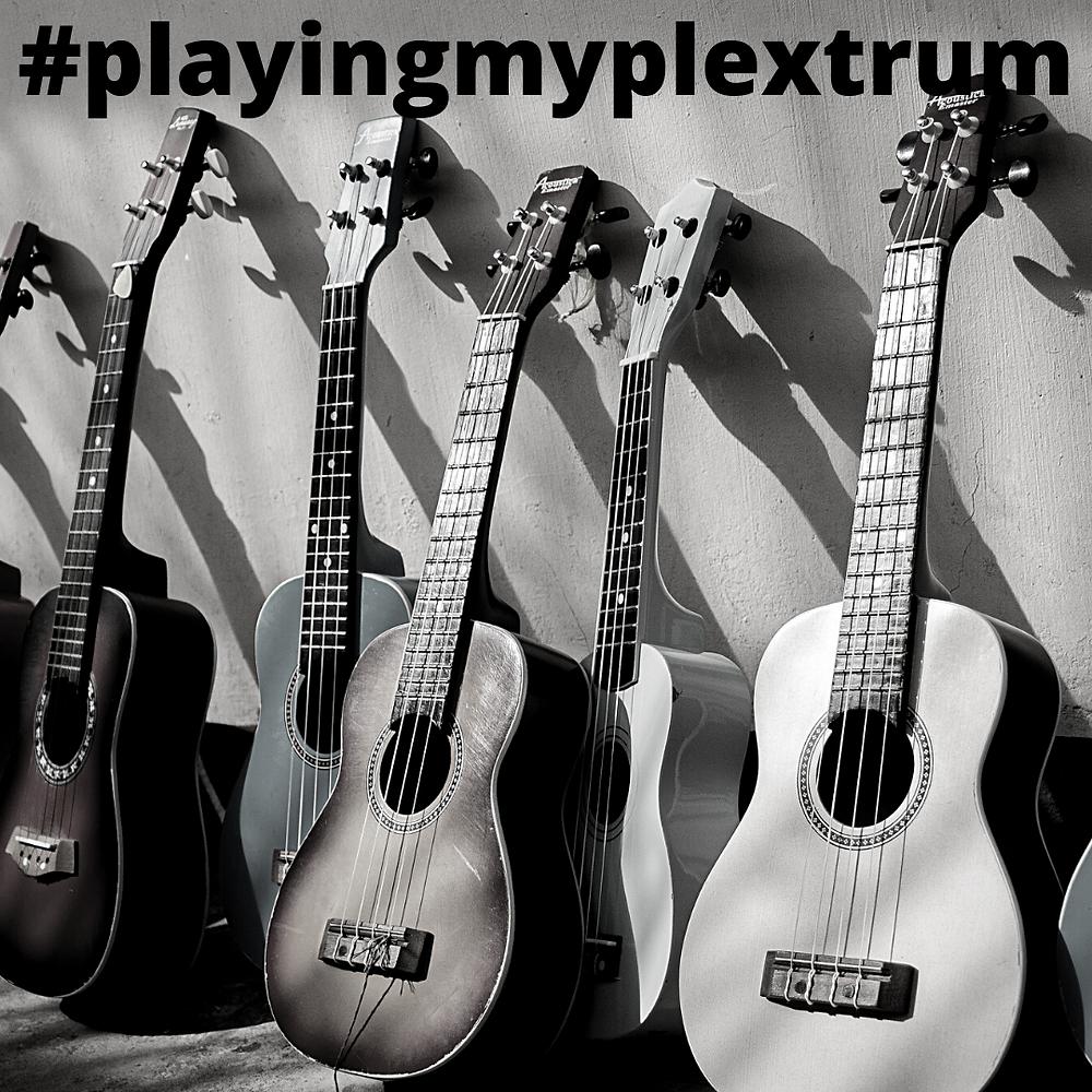 Playing My Plextrum