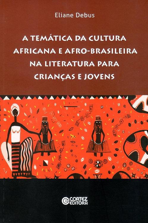 A temática da cultura africana e afro-brasileira