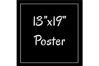 """Prints: 13""""x19"""" poster"""