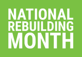 National Rebuilding Month highlights the importance of a safe and healthy home.