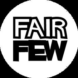 Fair Few