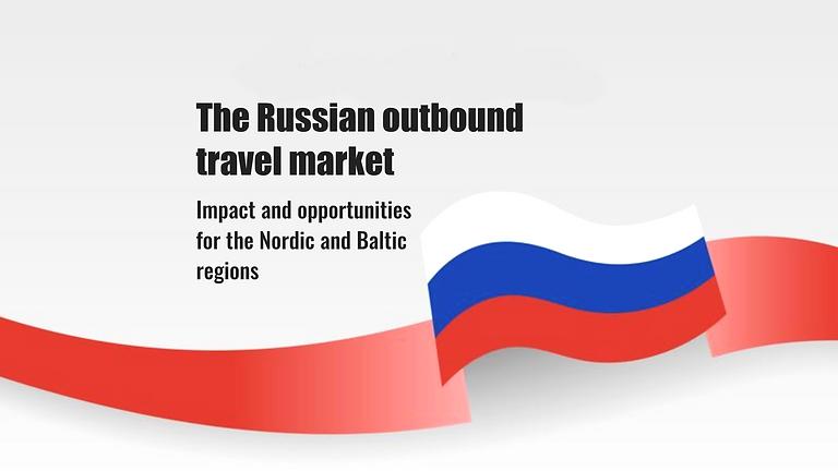 Nordic Market Webinar - The Russian Outbound market