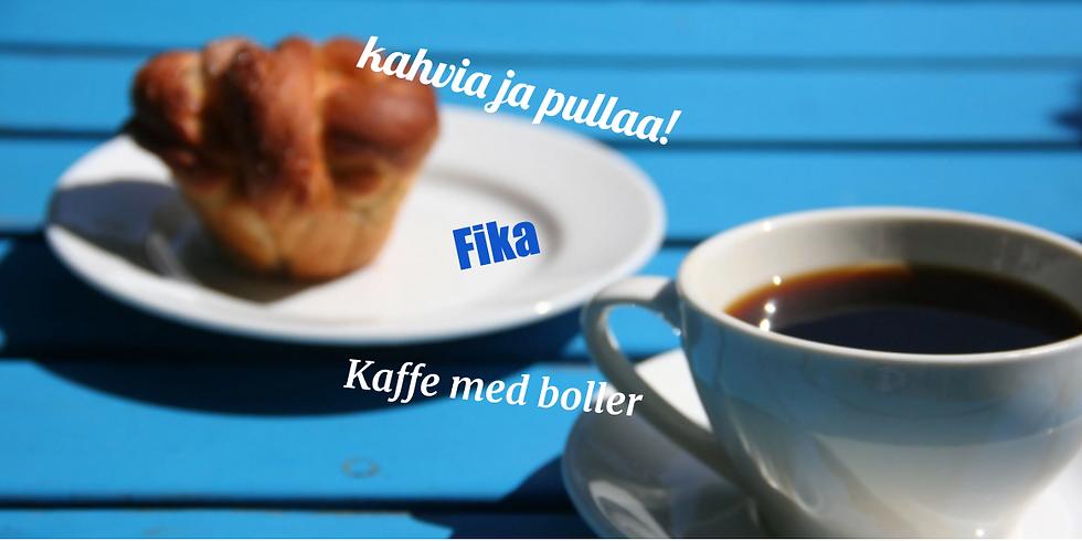 Kahvia ja pullaa / Fika