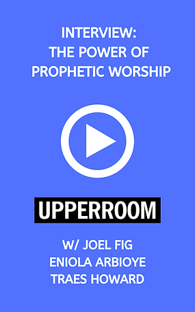 INTERVIEW_ THE POWER OF PROPHETIC WORSHI