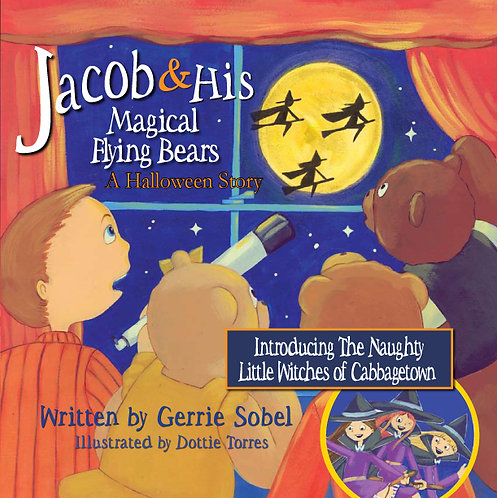 JACOB & HIS MAGICAL FLYING BEARS - A HALLOWEEN STORY