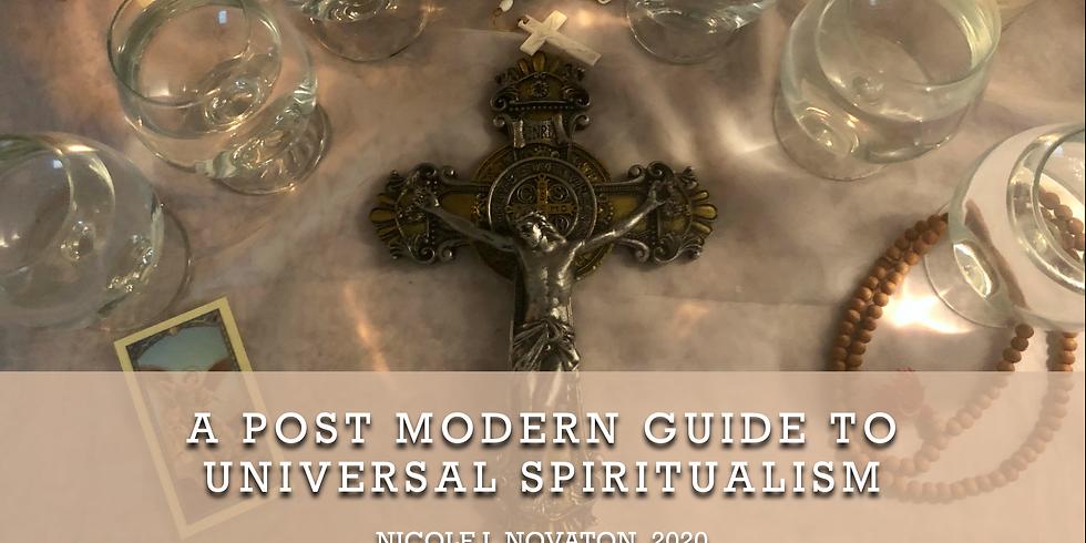 A Post Modern Guide to Universal Spiritualism: April 2020