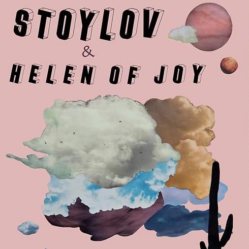 Stoylov + Helen of Joy