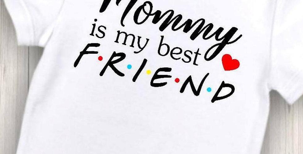 Bodi Mommy is my best friend