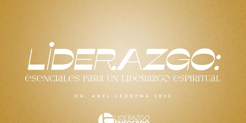 Liderazgo Enfocado | Lunes Febrero 28, 2022