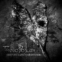 Thiago Poblan - Obscuro Espectro do Amor