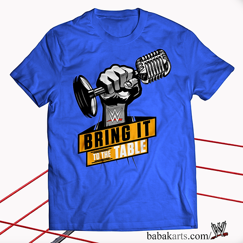 WWE Wrestling T-Shirt, WWE Shirts, Bring it to the Table