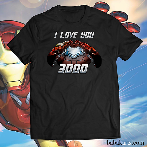 I Love You 3000 Iron Man T-Shirt - Iron Man Marvel shirts