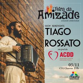 TIAGO ROSSATO REALIZARÁ SHOW BENEFICENTE EM PROL DA ACDD DE FOZ DO IGUAÇU