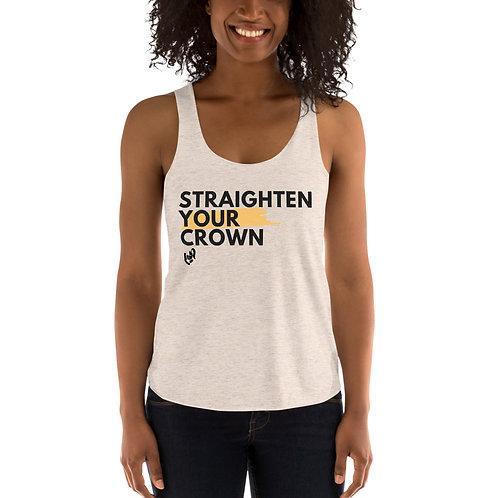 Straighten Your Crown Tri-Blend Racerback Tank