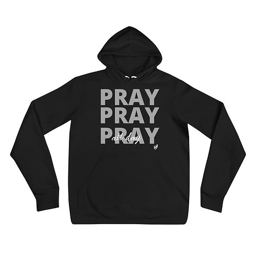 PRAY ALL DAY HOODIE
