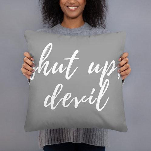 Shut Up, Devil Throw Pillow (grey w/white font)