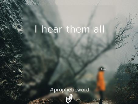 I hear them all
