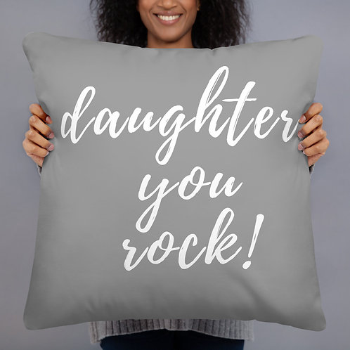 Daughter, You Rock Throw Pillow (grey w/white font)
