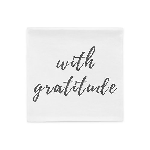 With gratitude Pillow Case (grey font)