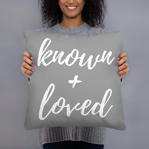 Known + Loved Throw Pillow (grey w/white font)
