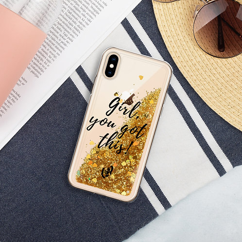 Liquid Glitter Phone Case Girl You Got This