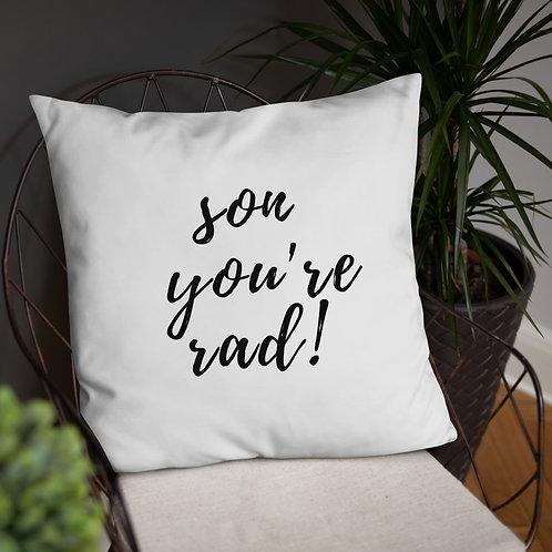 Son, You're Rad! Throw Pillow