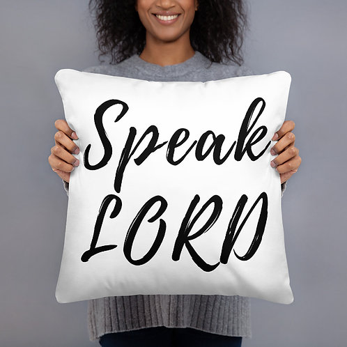 Speak Lord Pillow