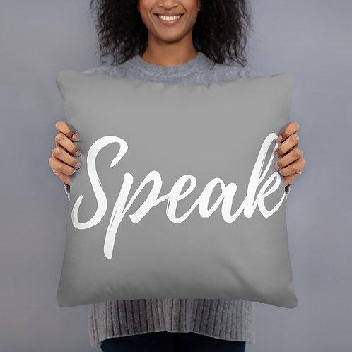 Speak Throw Pillow (grey/white font)