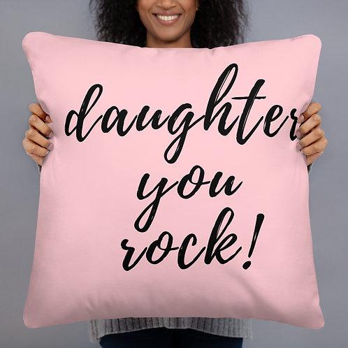 Daughter You Rock! Throw Pillow (pink)