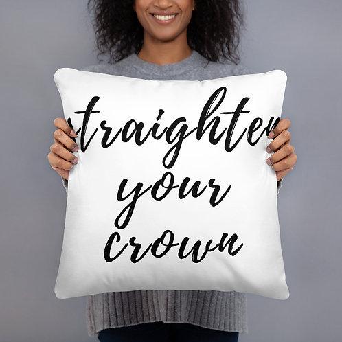 Straighten Your Crown Throw Pillow