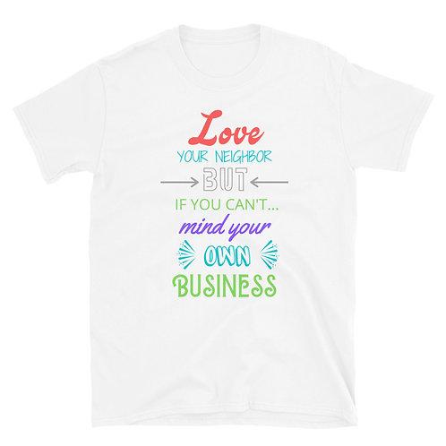 Love Your Neighbor White Short-Sleeve T-Shirt