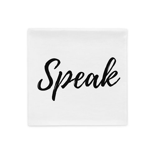 Speak  Pillow Case