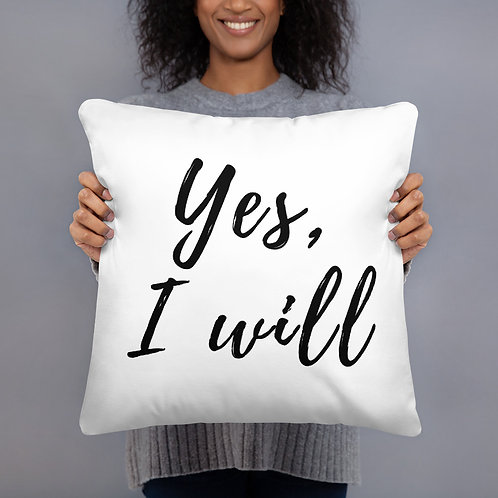 Yes, I Will Throw Pillow