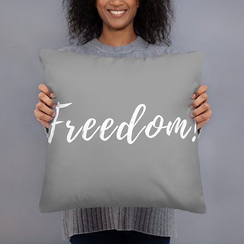 Freedom! Throw Pillow (grey w/white font)