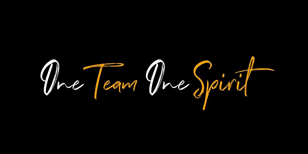 Black background with white and gold text: One Team One Spirit