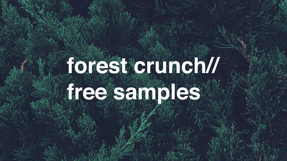 forest crunch// free samples