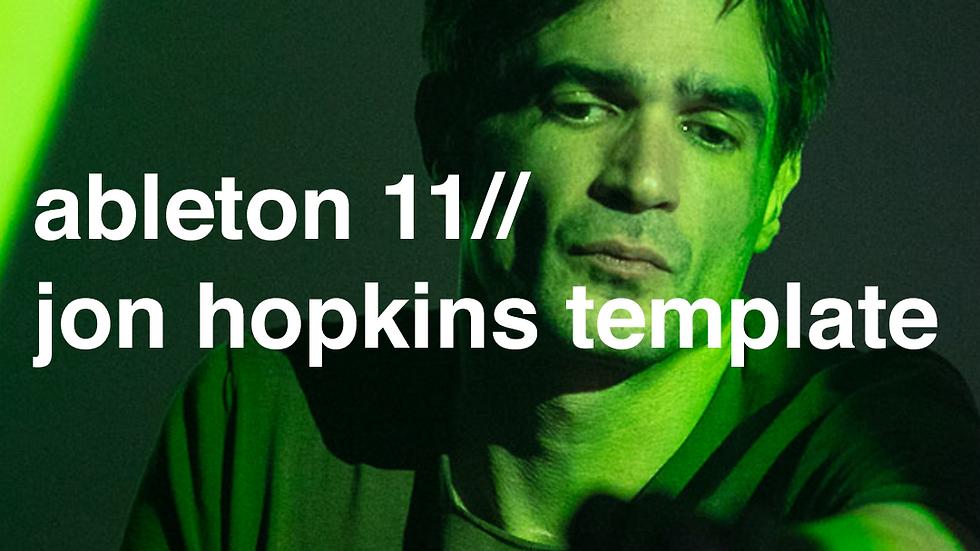 jon hopkins tutorial// ableton 11 project file