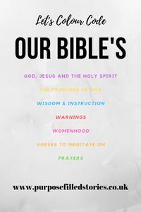 Purple = God Jesus & Holy Spirit, Yellow = the promises of God, Blue = wisdom & instruction, Red = warnings, Pink = womanhood, Orange = verses to meditate on and Green = prayers