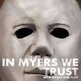 IN-MYERS-WE-TRUST-FINAL.jpg
