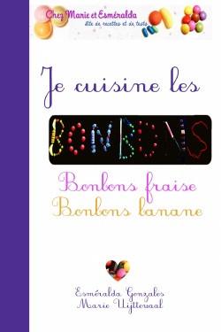ebook Je cuisine les bonbons fraise et banane