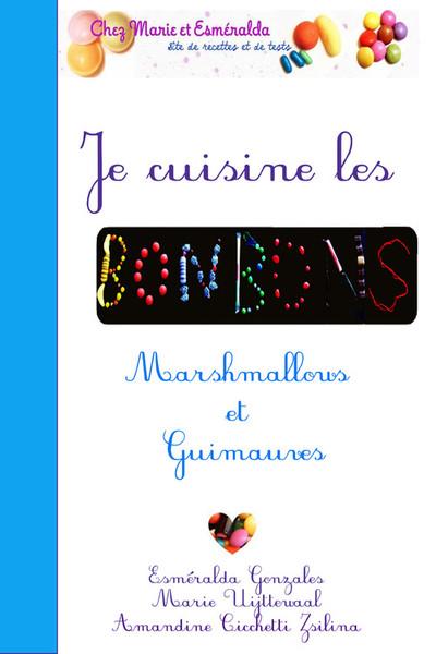 e-book Je cuisine les bonbons Marshmallows et guimauves