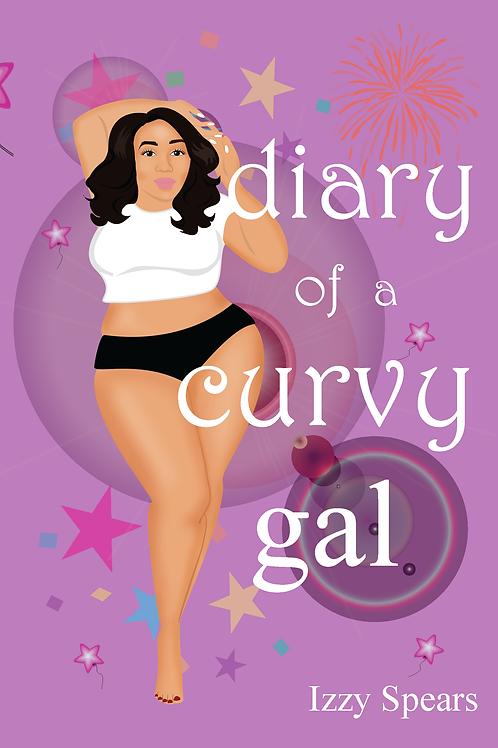 "Pre Order ""Diary of a Curvy Gal"""