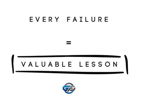 Every Failure = Valuable Lesson
