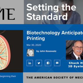 Featured in cover article of ASME Bioengineering Report with Chuck Hull, 3D Systems Co-Founder & CTO