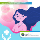 28/05 Día de la Acción Mundial a Favor de la Salud de la Mujer