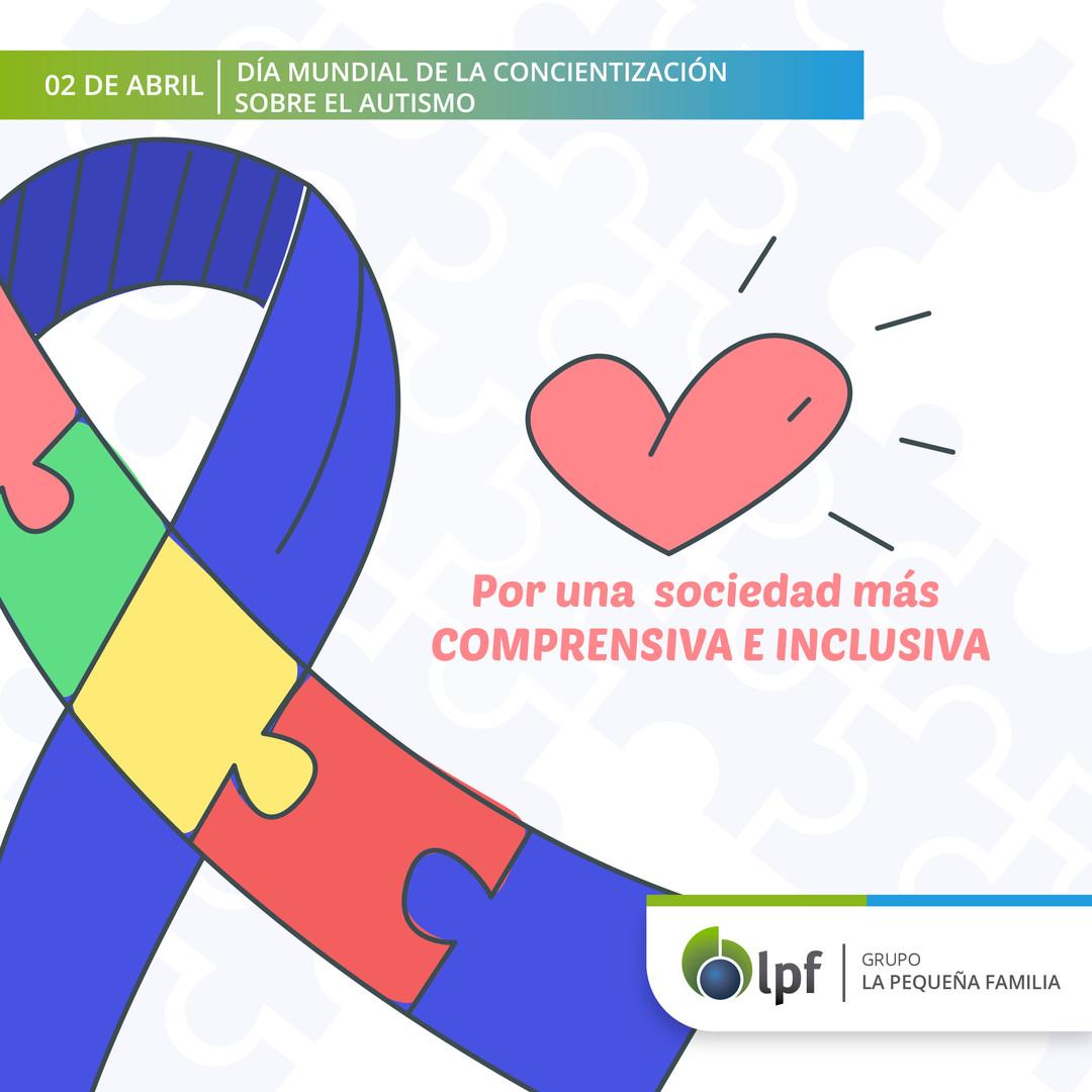02/04 Día Mundial de la Concientización sobre el Autismo