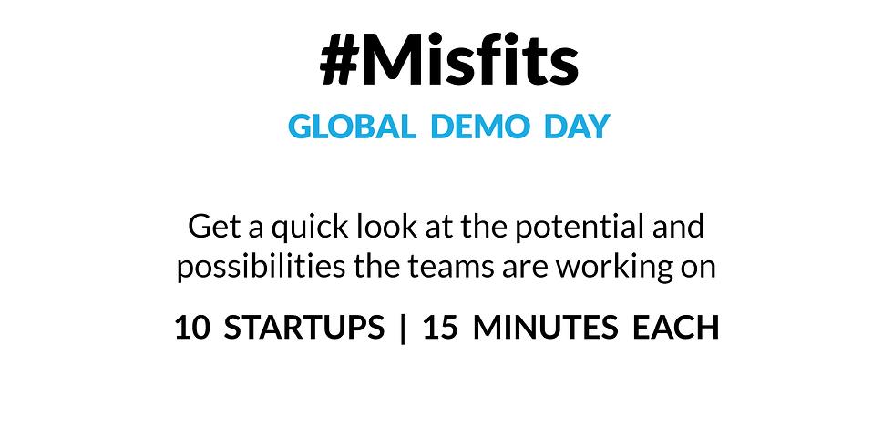Misfits Demo Day 28-30 July