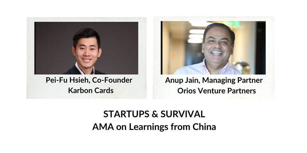 Startups & Survival: AMA on Learnings from China