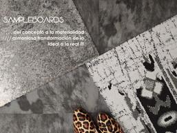 SAMPLEBOARDS: Del concepto a la materialidad ... armoniosa transformación de lo ideal a lo real !